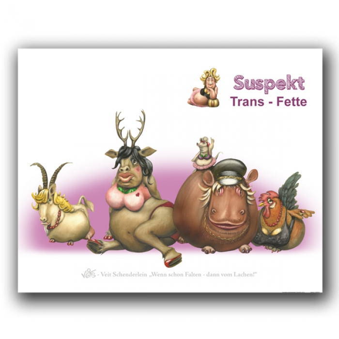 B0238 Karikatur/Cartoon - Trans Fette
